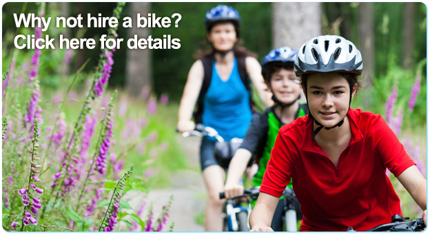Why not hire a bike? Click here for details.